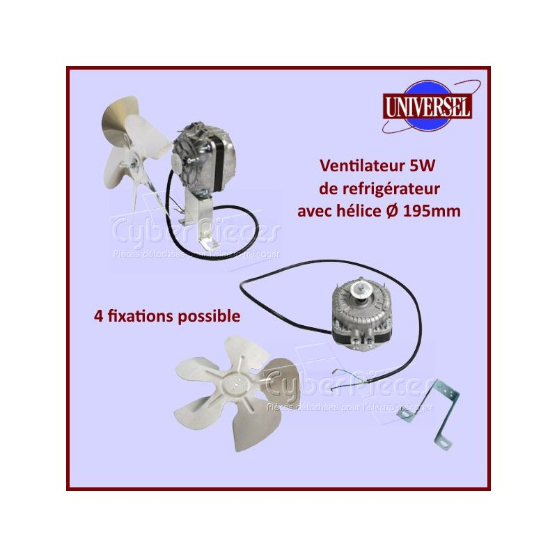 Ventilateur de Refrigerateur 5W 50 Hz Multi Fixations
