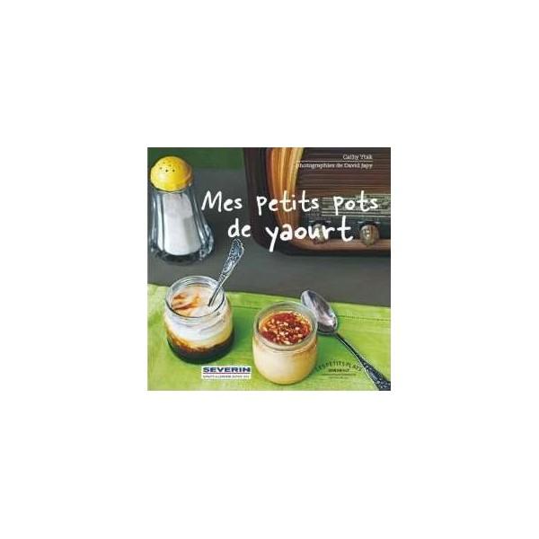 """Livre De Recettes """"mes Petits Pots De Yaourts"""""""