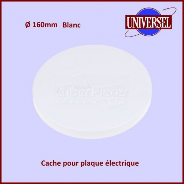cache plaque 160mm blanc uni pour tables de cuisson cuisson pieces detachees electromenager. Black Bedroom Furniture Sets. Home Design Ideas
