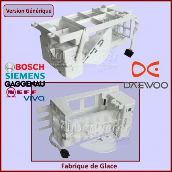 Fabrique de Glace R134 DAEWOO - BOSCH ***Version adaptable***