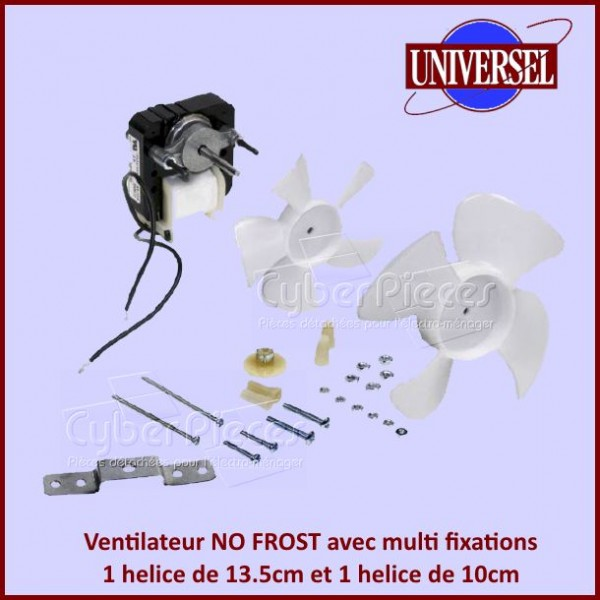 Ventilateur NO FROST complet avec multi fixations