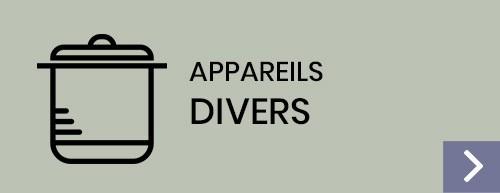 Appareils divers